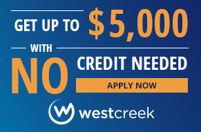 WestCreek Finance - No Credit Needed